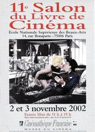 SPECTACLE CINÉMA 11 EME SALON DU LIVRE DU CINÉMA  2002 PARIS  EDIT. CART'COM - Other