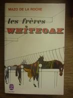 MAZO DE LA ROCHE: Les Frères WHITEOAK / Le Livre De Poche 1968 - Bücher, Zeitschriften, Comics