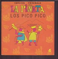 "45 T Los Pico Pico "" La Pinata + Ali Baba "" - Vinyl-Schallplatten"