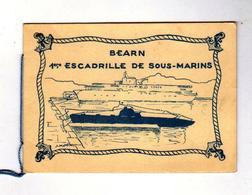 1ere ESCADRILLE DE SOUS-MARINS Le BEARN - Historical Documents