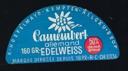 Etiquette Fromage Camembert Edelweiss  50ùmg 160g Marque Déposée Depuis 1892 Allemagne  A Voir! - Fromage