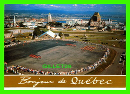 QUÉBEC - LA CITADELLE - PARADE SQUARE ANIMÉE - MESSAGERIES DE PRESSE BENJAMIN ENR -  PHOTO, YVES TESSIER - - Québec - La Citadelle