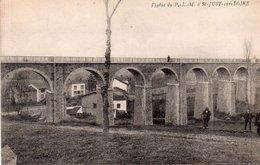 """SAINT JUST SUR LOIRE """"Viaduc Du P.L.M"""" - Saint Just Saint Rambert"""