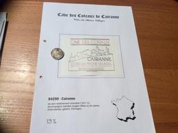 Etiquette De Vin «CÔTES-DU-RHÔNE VILLAGES - CAIRANNE - CAVE DES COTEAUX -CAVE DE CAIRANNE (84)» - Côtes Du Rhône