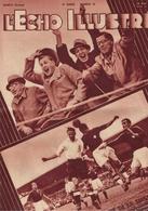 L'Echo Illustré 1938 Football - Saintes Maries De La Mer Camargue Gitans Bohémiens - Isaac De Rivaz Automobile Suisse - 1900 - 1949