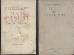 Lot 2 Livres François Mauriac Blaise Pascal 1931 & André Demaison Terre De Personne 1949 - Auteurs Classiques