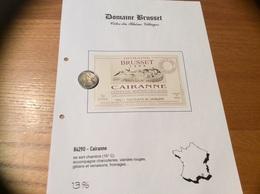 Etiquette Vin 1999 «CÔTES-DU-RHÔNE VILLAGES - CAIRANNE -DOMAINE BRUSSET - COTEAUX DES TRAVERS - Cairanne (84)» - Côtes Du Rhône