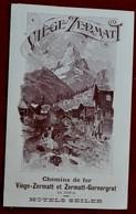 51.  Depliant Chemin De Fer Viege - Zermat 1902 - Tourism Brochures