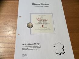 Etiquette Vin «CÔTES-DU-RHÔNE VILLAGES -CAIRANNE -Réserve Christine - Laurent Charles Brotte - Châteauneuf Du Pape (84) - Côtes Du Rhône