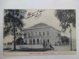 PORTO  ALEGRE  -  THEATRO  S.  PEDRO.........      TTB - Porto Alegre