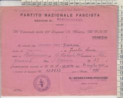 Venezia Portogruaro  Comando 49° Legione S. Marco Milizia Volontaria 1935 - Documents Historiques