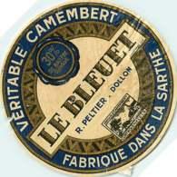 100420A - ETIQUETTE FROMAGE - VERITABLE CAMEMBERT FABRIQUE DANS LA SARTHE - LE BLEUET R PELTIER DOLLON - Cheese