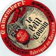 100420C - ETIQUETTE FROMAGE - CAMEMBERT FABRIQUE EN LORRAINE LE PETIT COUSIN - Käse
