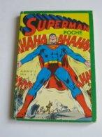 Album SUPERMAN Poche  N°2 (N°4-5 Et 6)    **** EN ACHAT IMMÉDIAT **** - Superman