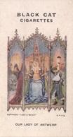 Raemaekers WAR CARTOONS N° 22 Our Lady Of Antwerp Antwerpen Anvers BLACK CAT Cigarettes Chromo Carreras Oorlog Guerre - Sigarette
