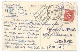 CORREZE BRIVE 1940 CARTE + CACHET MILITAIRE POUR GENEVE TAXE 10C - Storia Postale