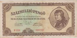 Hongrie - Billet De 100000000 Pengo 100 Millions - 18 Mars 1946 - P129 - Ungheria
