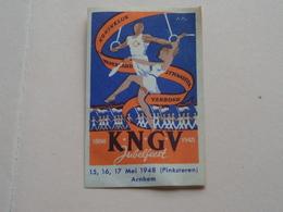 KNGV Jubelfeest 1948 (Pinksteren) ARNHEM > Knonklijk Nederland Gymnastiek Verbond > Etiket +/- 4 X 7 Cm. ! - Gymnastiek
