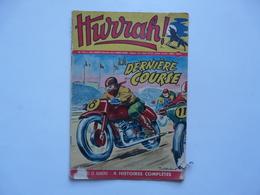 BD - HURRAH : La Dernière Course N° 191 - Hurrah