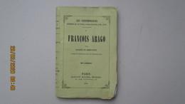 FRANCOIS ARAGO / Par E. De MIRECOURT / 1855 Col. LES CONTEMPORAINS / HAVARD Ed. - Livres, BD, Revues
