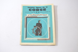 Horaire Lignes De La Corse, 1er Octobre 1968, N°45. Cie Gle Transatlantique - Corse