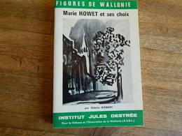 FIGURES DE WALLONIE: MARIE HOWET ET SES CHOIX +16 PAGES AVEC PEINTURES -1972 -152   PAGES - Belgio