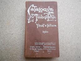 Catalogue De Timbres-poste 1910 Yver Et Tellier, Timbres Dedans Mais Je Ne Sais Pas Ce Que C'est Ni Si Ils Sont Vrai - Andere Boeken