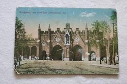 CPA - Carte Postale, Postkarte, Königsberg, Koenigsberg, Das Ehemalige Steindammer Tor, Couleur, Farbig - Ostpreussen