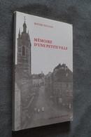 Roger Foulon,Mémoire D'une Petite Ville (Thuin) Avec Autographe 1992,superbe Ouvrage,157 Pages,24 Cm. Sur 15,5 Cm - Libri, Riviste, Fumetti
