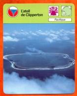 Atoll De Clipperton Pacifique Grands Milieux De L' Eau Fiche Illustrée Cousteau  N° 17 - Geografia