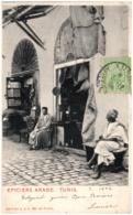 TUNIS - Epiciers Arabe - Tunesië
