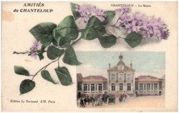 78 Amitiés De CHANTELOUP - La Mairie - Chanteloup Les Vignes