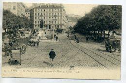 69 LYON LL 73 Place Tholozan  Anim Statue Maréchal Suchet  1900 Dos Non Divisé  D09 2020 - Lyon
