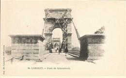56 LORIENT Pont De Kérentrech   Ed Laussedat Etat Impeccable  NEUF *** - Lorient