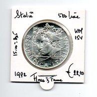 ITALIE 5OO LIRE 1992 ZILVER FLORA & FAUNA - 1946-… : République