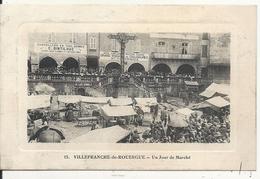 UN JOUR DE MARCHE - Villefranche De Rouergue
