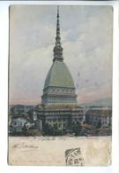 Torino - Mole Antonelliana (viaggiata 1906, Francobollo Asportato) - Mole Antonelliana