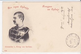 CPA Old Pc Serbie Alexandre Roi Royalty 1899 Stamp Postmark - Serbia