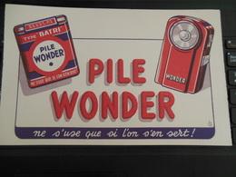 PILE WONDER NE S'USE QUE SI L'ON S'EN SERT BANDE DE GARANTIE TYPE BATRI SIGNé - Piles
