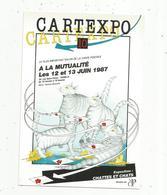Cp, Bourses & Salons De Collections , CARTEXPO 10,à La MUTUALITE , Paris , 1987 ,exposition Chattes Et Chats - Bourses & Salons De Collections