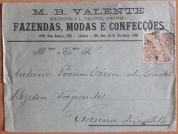 Portugal - COVER - Stamp: 5 Reis D. Carlos I (190?) - Cancel: Lisboa - FAZENDAS, MODAS E CONFECÇÕES M. B. VALENTE - Briefe U. Dokumente