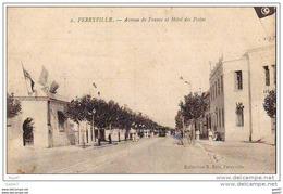 """Cpa  ( Tunisie  )  à FERRYVILLE   """"   Avenue De France  Et Hôtel Des Postes - Túnez"""