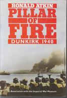 Pillar Of Fire ~ Dunkirk 1940 // Ronald Atkin - War 1939-45