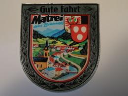 Blason écusson Adhésif Autocollant Gûte Fahrt Matrei (Autriche) Aufkleber Wappen Coat Of Arms Sticker Adesivo Adhesivo - Obj. 'Remember Of'