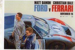 Matt Damon - Christian Bale - Ford GT40 - Reproduction D'affiche De Film 'Ford V Ferrari'   -  CPM - Le Mans