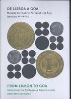 Exhibition Catalog 'From Lisbon To Goa - Coins Of Portuguese Empire In Asia Century. XVI/XVIII. 65 Pages. Edition 500 Ex - Munten & Bankbiljetten