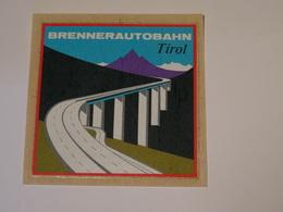 Adhésif Autocollant  Brennerautobahn Tirol Aufkleber Wappen Coat Of Arms Sticker Adesivo Adhesivo - Obj. 'Remember Of'