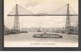 CPA Nantes (44) Le Pont Transbordeur Écrite En 1916 ? - Nantes