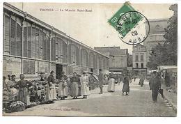 TROYES - Le Marché Saint Remi - Troyes