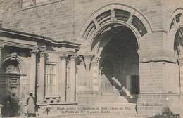 43 Le Puy Basilique Notre Dame Du Puy Le Porche Du For Et Ancien Eveché - Le Puy En Velay